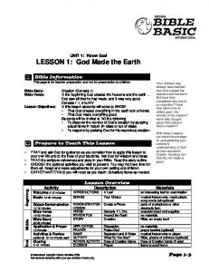 UNIT 1: Know God LESSON 1: God Made the Earth