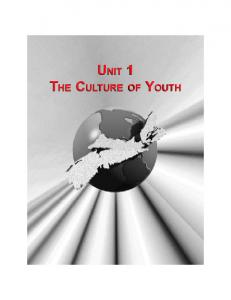 UNIT 1 THE CULTURE OF YOUTH