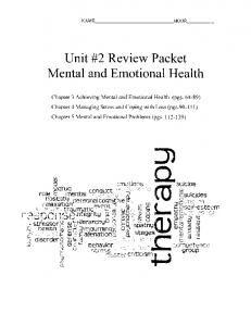 Unit #2 Review Packet. Mental and Emotional Health. : ;9r! Chapter 3 Achieving Mental and Emotional Health (pgs )