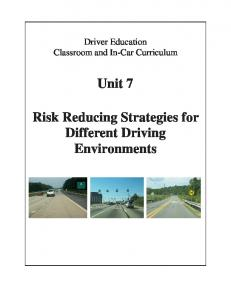 Unit 7 Risk Reducing Strategies for Different Driving Environments