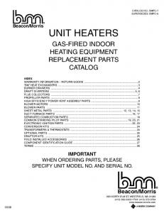 UNIT HEATERS GAS-FIRED INDOOR HEATING EQUIPMENT REPLACEMENT PARTS CATALOG
