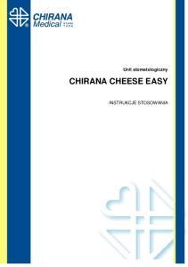 Unit stomatologiczny CHIRANA CHEESE EASY INSTRUKCJE STOSOWANIA