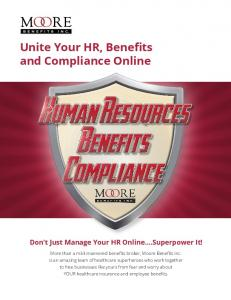 Unite Your HR, Benefits and Compliance Online Don t Just Manage Your HR Online.Superpower It!