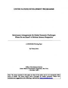 UNITED NATIONS DEVELOPMENT PROGRAMME. Governance Arrangements for Global Economic Challenges: Where Do we Stand? A Political Science Perspective
