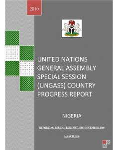 UNITED NATIONS GENERAL ASSEMBLY SPECIAL SESSION (UNGASS) COUNTRY PROGRESS REPORT