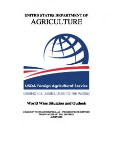 UNITED STATES DEPARTMENT OF AGRICULTURE. World Wine Situation and Outlook