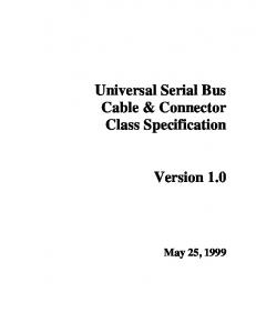 Universal Serial Bus Cable & Connector Class Specification. Version 1.0