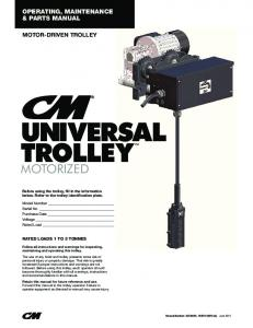UNIVERSAL TROLLEY MOTORIZED OPERATING, MAINTENANCE & PARTS MANUAL MOTOR-DRIVEN TROLLEY RATED LOADS 1 TO 3 TONNES