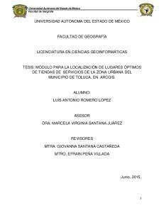 UNIVERSIDAD AUTONOMA DEL ESTADO DE MÉXICO FACULTAD DE GEOGRAFÍA LICENCIATURA EN CIENCIAS GEOINFORMÁTICAS
