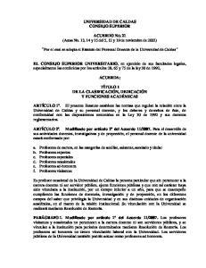 UNIVERSIDAD DE CALDAS CONSEJO SUPERIOR. Por el cual se adopta el Estatuto del Personal Docente de la Universidad de Caldas