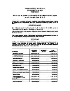 UNIVERSIDAD DE CALDAS RESOLUCION RECTORIA. Por el cual se liquida el presupuesto de la Universidad de Caldas para la vigencia fiscal de 2010
