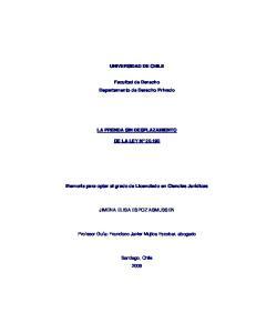 UNIVERSIDAD DE CHILE. Facultad de Derecho Departamento de Derecho Privado LA PRENDA SIN DESPLAZAMIENTO DE LA LEY N