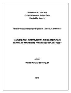 Universidad de Costa Rica Ciudad Universitaria Rodrigo Facio Facultad De Derecho. Tesis de Grado para optar por el grado de Licenciatura en Derecho