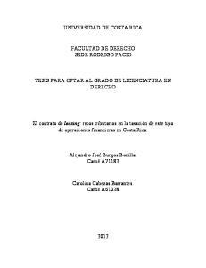 UNIVERSIDAD DE COSTA RICA FACULTAD DE DERECHO SEDE RODRIGO FACIO TESIS PARA OPTAR AL GRADO DE LICENCIATURA EN DERECHO