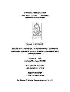 UNIVERSIDAD DE EL SALVADOR FACULTAD DE CIENCIAS Y HUMANIDADES DEPARTAMENTO DE LETRAS