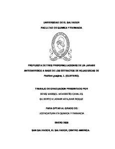 UNIVERSIDAD DE EL SALVADOR FACULTAD DE QUIMICA Y FARMACIA PROPUESTA DE TRES PREFORMULACIONES DE UN JARABE