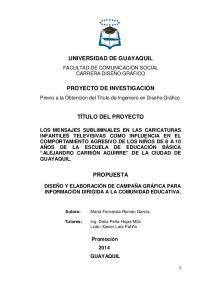 UNIVERSIDAD DE GUAYAQUIL PROYECTO DE INVESTIGACIÓN TÍTULO DEL PROYECTO PROPUESTA