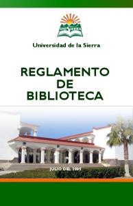 Universidad de la Sierra REGLAMENTO DE BIBLIOTECA