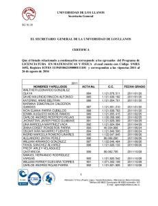 UNIVERSIDAD DE LOS LLANOS Secretaria General EL SECRETARIO GENERAL DE LA UNIVERSIDAD DE LOS LLANOS CERTIFICA
