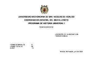 UNIVERSIDAD MICHOACANA DE SAN NICOLAS DE HIDALGO COORDINACION GENERAL DEL BACHILLERATO PROGRAMA DE HISTORIA UNIVERSAL I