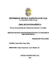 UNIVERSIDAD TÉCNICA PARTICULAR DE LOJA La Universidad Católica de Loja ÁREA SOCIO-HUMANÍSTICA