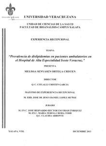 UNIVERSIDAD VERACRUZANA. Prevalencia de dislipidemias en pacientes ambulatorios en el Hospital de Alta Especialidad Issste Veracruz