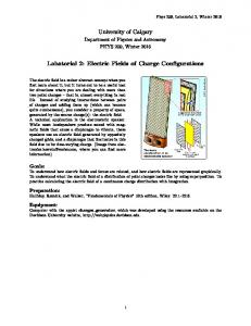 University of Calgary. Labatorial 2: Electric Fields of Charge Configurations