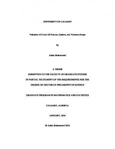 UNIVERSITY OF CALGARY. Valuation of Crude Oil Futures, Options, and Variance Swaps. Akbar Shahmoradi A THESIS