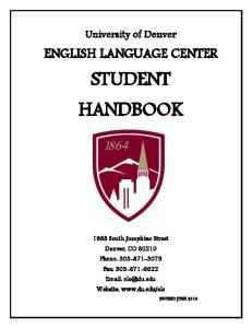 University of Denver ENGLISH LANGUAGE CENTER STUDENT HANDBOOK
