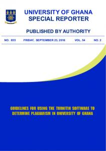 UNIVERSITY OF GHANA SPECIAL REPORTER PUBLISHED BY AUTHORITY NO. 855 FRIDAY, SEPTEMBER 23, 2016 VOL. 54 NO. 2