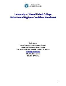 University of Hawai'i Maui College CDCA Dental Hygiene Candidate Handbook
