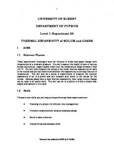 UNIVERSITY OF SURREY DEPARTMENT OF PHYSICS. Level 1: Experiment 2A. THERMAL EXPANSIVITY of SOLIDS and GASES