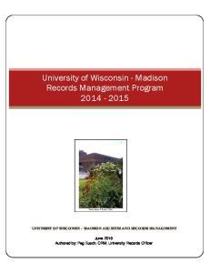 University of Wisconsin - Madison Records Management Program