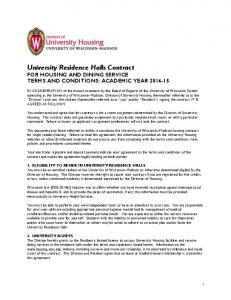 University Residence Halls Contract FOR HOUSING AND DINING SERVICE TERMS AND CONDITIONS: ACADEMIC YEAR