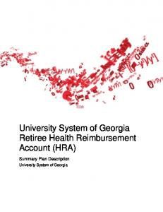 University System of Georgia Retiree Health Reimbursement Account (HRA) Summary Plan Description. University System of Georgia