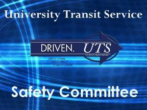 University Transit Service. Safety Committee