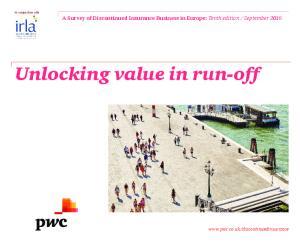Unlocking value in run-off