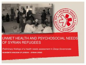 UNMET HEALTH AND PSYCHOSOCIAL NEEDS OF SYRIAN REFUGEES