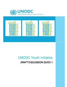 UNODC Youth Initiative DRAFT DISCUSSION GUIDE II