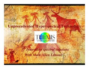 Unprecedented Hyperspectral Technology Innovative spectral solutions With Mark Allen Lanoue
