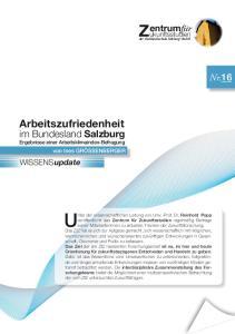 Unter der wissenschaftlichen Leitung von Univ.-Prof. Dr. Reinhold Popp. ukunftsstudien Zder Fachhochschule Salzburg GmbH. Arbeitszufriedenheit