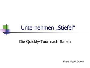 Unternehmen Stiefel. Die Quickly-Tour nach Italien
