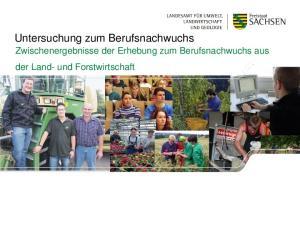 Untersuchung zum Berufsnachwuchs. der Land- und Forstwirtschaft