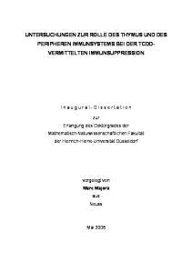 UNTERSUCHUNGEN ZUR ROLLE DES THYMUS UND DES PERIPHEREN IMMUNSYSTEMS BEI DER TCDD- VERMITTELTEN IMMUNSUPPRESSION