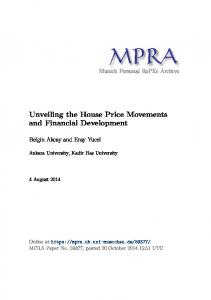 Unveiling the House Price Movements and Financial Development