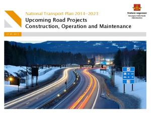 Upcoming Road Projects Construction, Operation and Maintenance