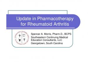 Update in Pharmacotherapy for Rheumatoid Arthritis