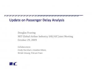 Update on Passenger Delay Analysis