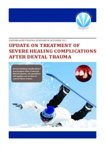 update on treatment of severe healing complications after dental trauma