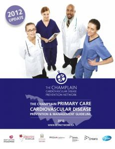 UPDATE THE CHAMPLAIN PRIMARY CARE CARDIOVASCULAR DISEASE PREVENTION & MANAGEMENT GUIDELINE